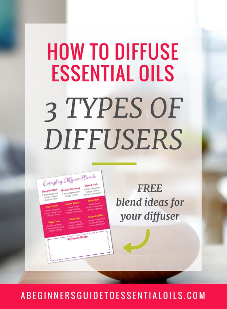 How to Diffuse Essential Oils: The 3 Types of Diffusers You Should Own