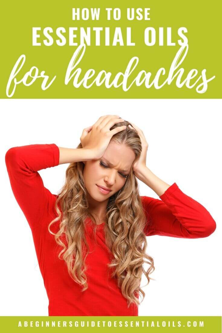 How to Use Essential Oils for Headaches