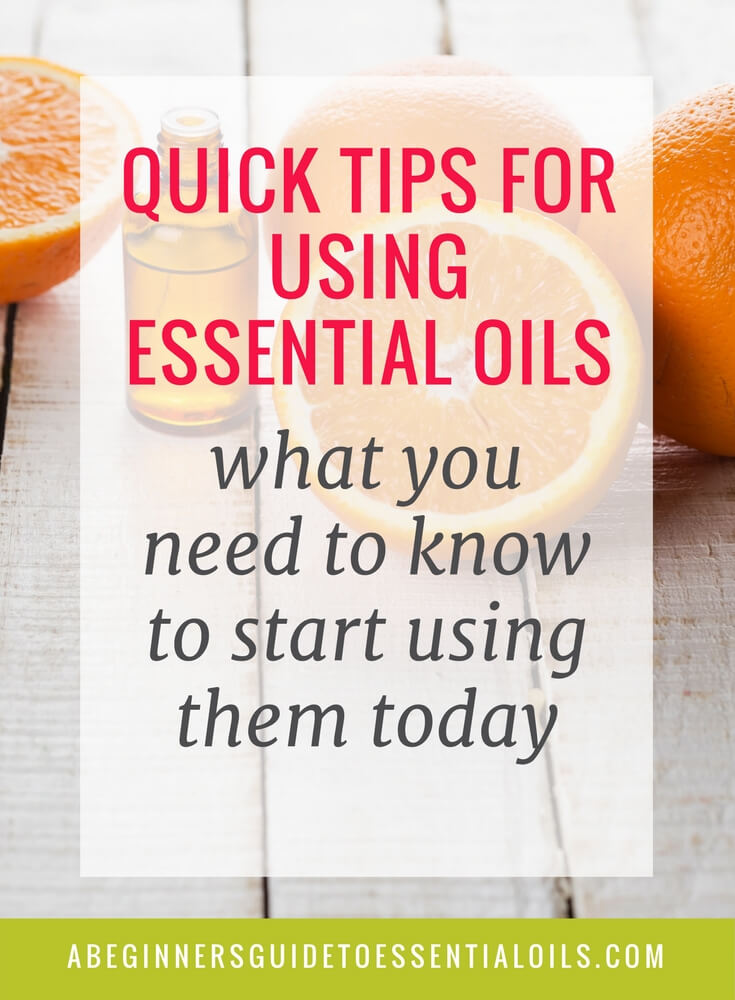 7 Quick Tips for Using Essential Oils
