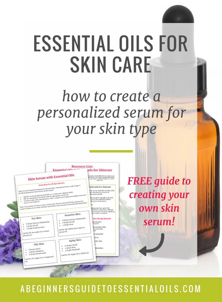 How to Use Essential Oils for Skin Care {and create a personal face serum}