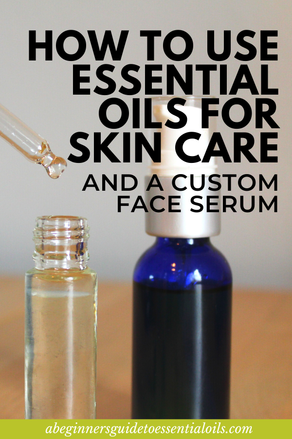How to use essential oils for skin care and create a custom face serum. Now matter what kind of skin you have, dry skin, oily skin, aging skin, or sensitive skin, you can take care of it with your own personalized skin serum recipe using! Discover how easy it is to use essential oils for skin care -- for all skin types. #essentialoils #skincare #essentialoilsskincare #faceserum #essentialoiluses #skincaretips