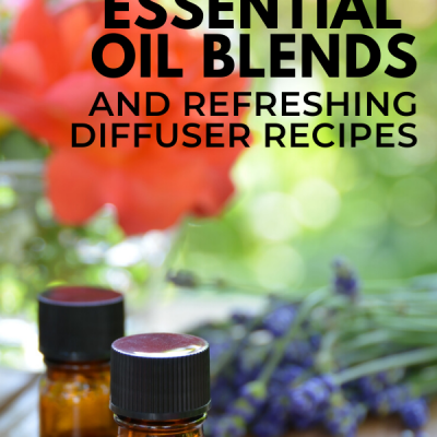 8 Refreshing Spring Essential Oil Blends and Diffuser Recipes